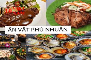 Top Những Địa Điểm Ăn Vặt Ở Phú Nhuận