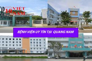 bệnh viện uy tín tại quảng nam