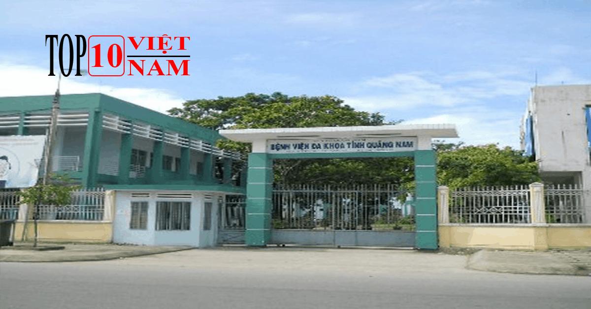 Bệnh Viện Đa Khoa Tỉnh Tại Quảng Nam